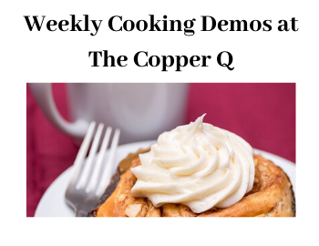 Weekly Cooking Demos at The Copper Q in Big Bear