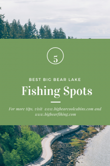 5 Best, Best Of, Best of Big Bear, Big Bear Lake, Big Bear, Fishing, Trout Fishing, Lake Fishing, Travel, Vacation, Vacation Blog, Travel Blog, Southern California, Visit California,
