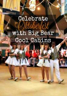 Big Bear Cool Cabins Oktoberfest Specials