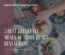 5 best, Big Bear, Vacation, Cool Cabins, Travel, Breakfast, Foodie, Teddy Bear's Restaurant